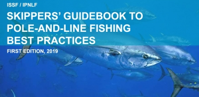 IPNLF & ISSF launch first practical reference guide for pole-and-line fishing